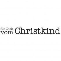"""Statement-Stempel """"für Dich vom Christkind"""""""