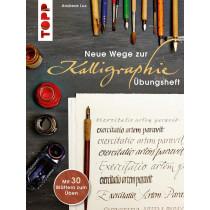 TOPP Neue Wege zur Kalligraphie: Übungsheft